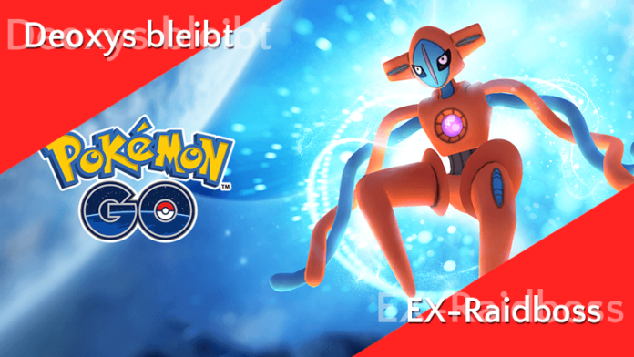 Deoxys bleibt in EX-Raids! 1