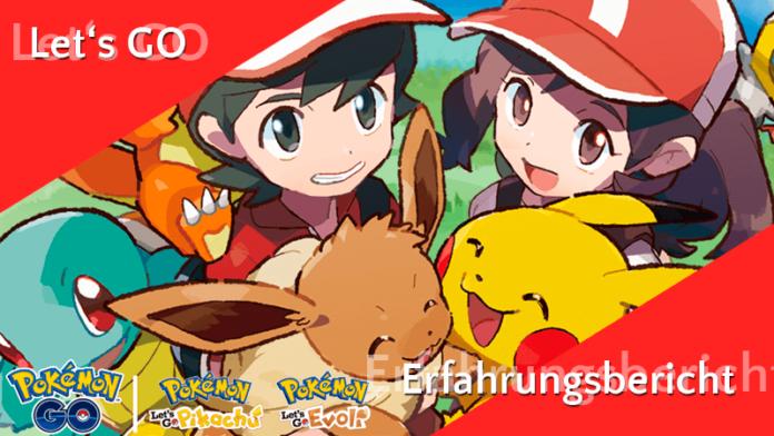 Erfahrungsbericht zu Pokémon Let's GO und Pokéball Plus 5