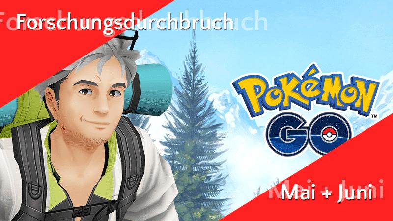 Forschungsdurchbruch im Mai und Juni + neue Pokémon-Eier 14