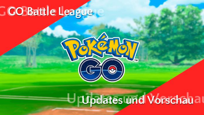 GO Battle League Vorschau, neue Attacken und Legacy Attacken! 1