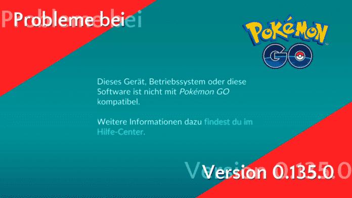 Große Probleme mit Pokémon GO Version 0.135.0 3