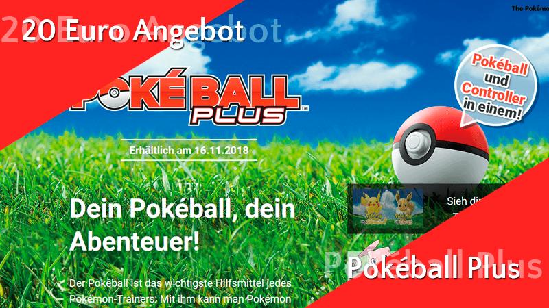 Kurzinfo: Pokéball Plus reduziert für 20 Euro 9