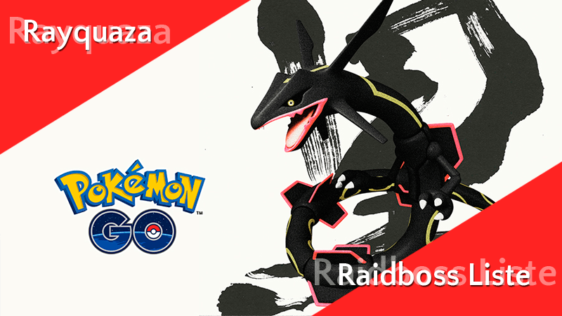 Liste der Raidbosse ab 1. August 2019 - Rayquaza 8