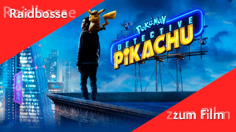 Liste der Raidbosse im Detektiv Pikachu Event 9