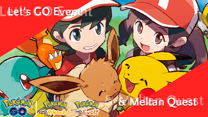 Meltan Spezialforschung & Let's GO Event 8