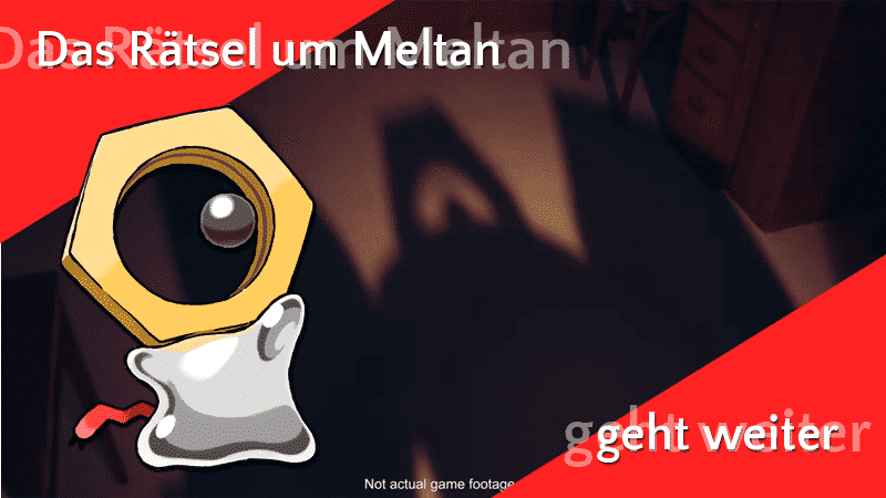 Neue Informationen zu Meltan, Spezialforschungen und Let's GO Pikachu 9