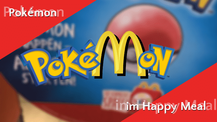 Pokémon bald im McDonald's Happy Meal Go Games