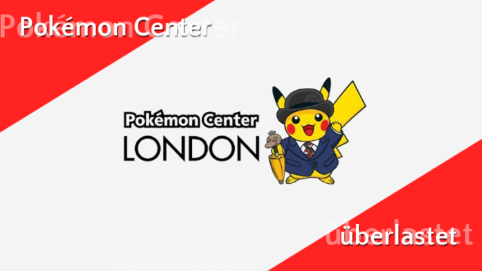 Pokémon Center in London überlastet 1
