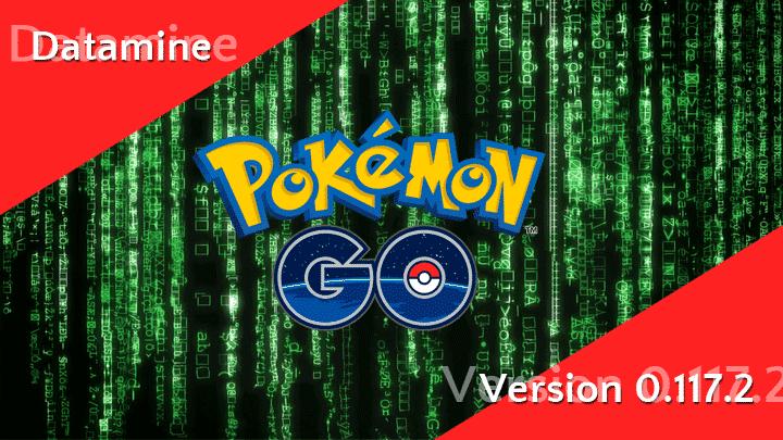 Pokémon GO Version 0.117.2 Datamine 10