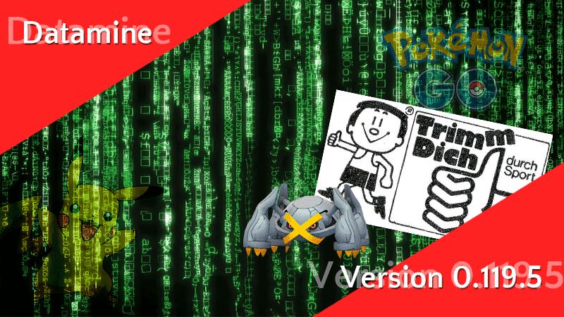 Pokémon GO Version 0.119.5 Datamine 8