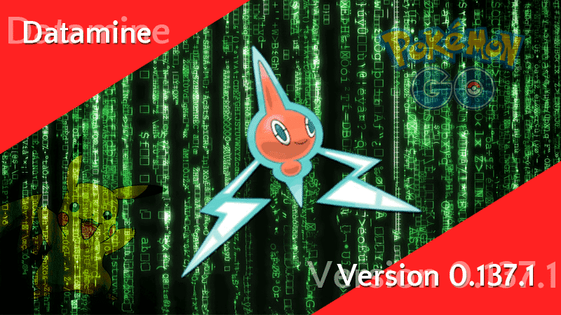 Pokémon GO Version 0.137.1 - Datamine 9