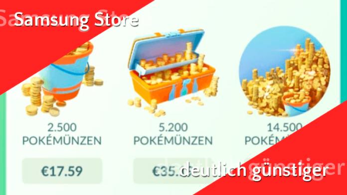 Pokémünzen im Samsung Store deutlich günstiger! 3
