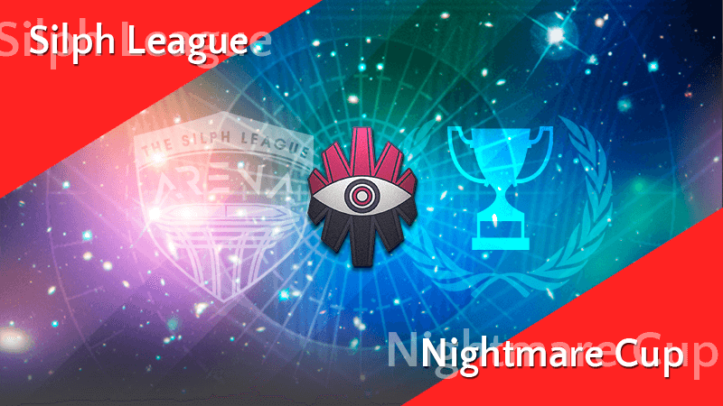 Silph League Nightmare Cup im Mai 14