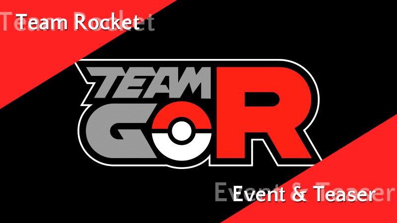 Team GO Rocket Event und weitere Teaser 10