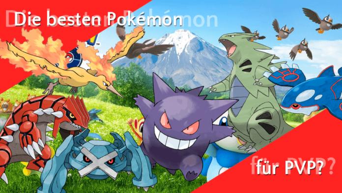 Was sind die besten Pokémon für PVP? 8