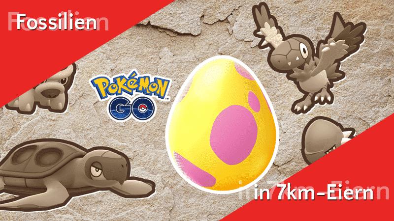 Fossil-Pokémon in 7km-Eiern 12