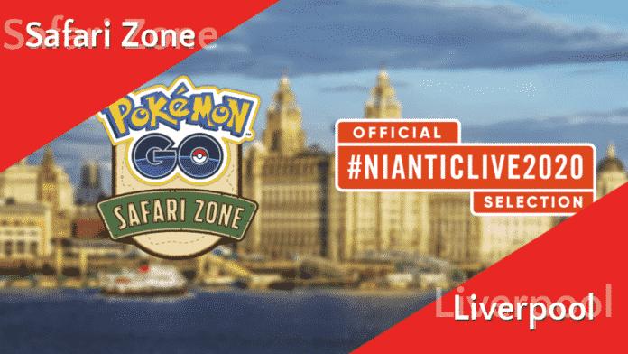 Details zur Safari Zone Liverpool #NianticLive2020 2