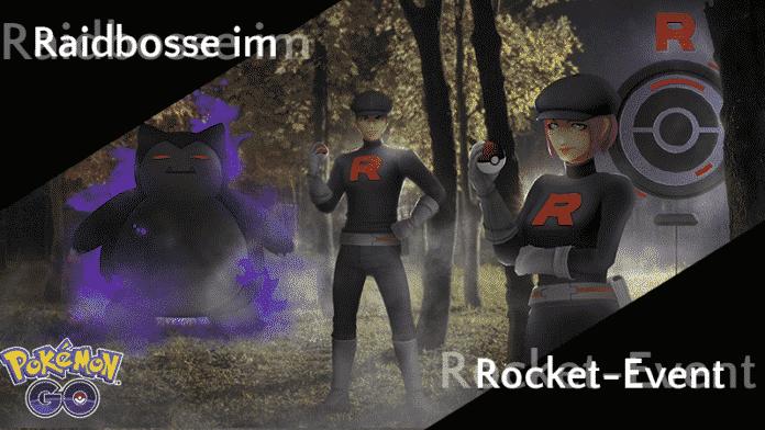 Raidbosse im Team GO Rocket Event März 32