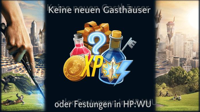 Keine neuen Gasthäuser für HP:WU