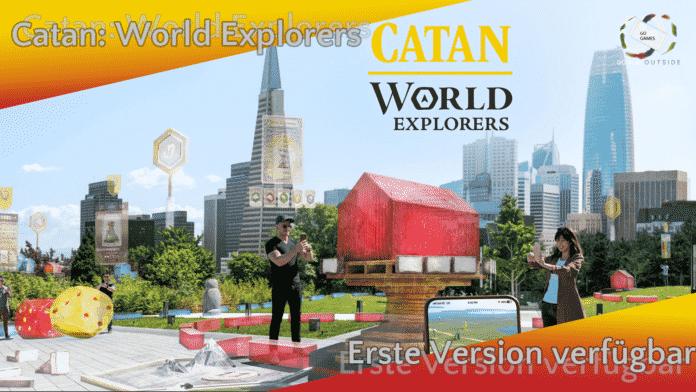 Catan: World Explorers - Erste spielbare Version