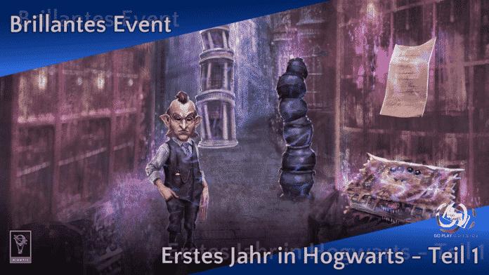 Harry Potter: Wizards Unite - Brillantes Event: Erstes Jahr in Hogwarts