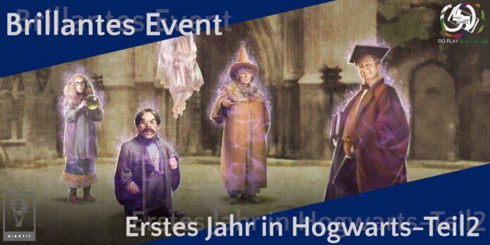 Harry Potter Wizards Unite Brillantes Event Erstes Jahr in Hogwarts Teil 2