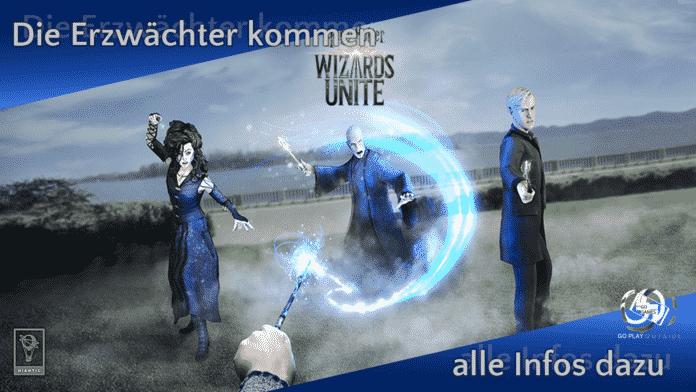 Die Ezwächter kommen in Harry Potter: Wizards Unite