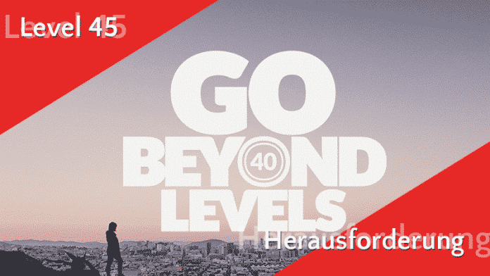 Level 45 Herausforderung - Quest Guide 6