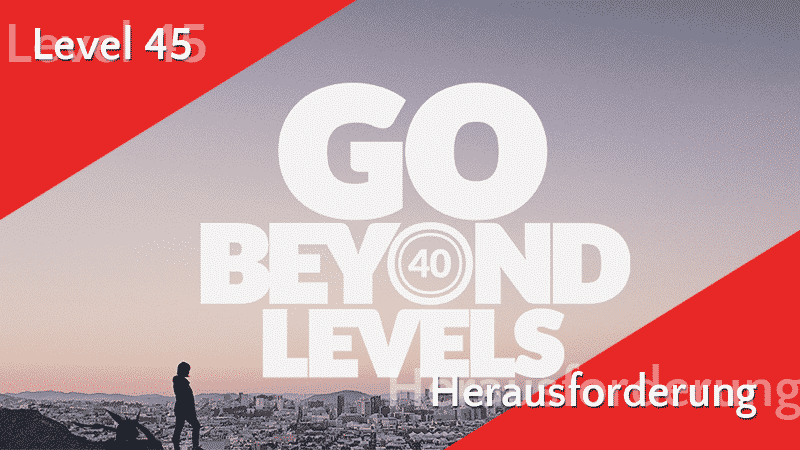 Level 45 Herausforderung - Quest Guide 2