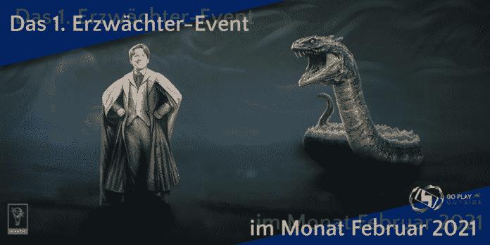 Erzwächter event im Monat Februar 2021