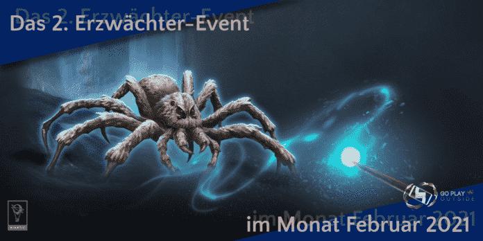 Das 2. Erzwaechter-Event im Monat Februar 2021