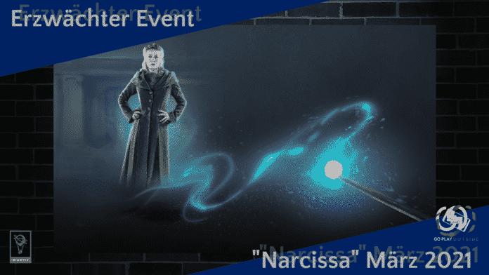 Erzwächter Event Narcissa März 2021