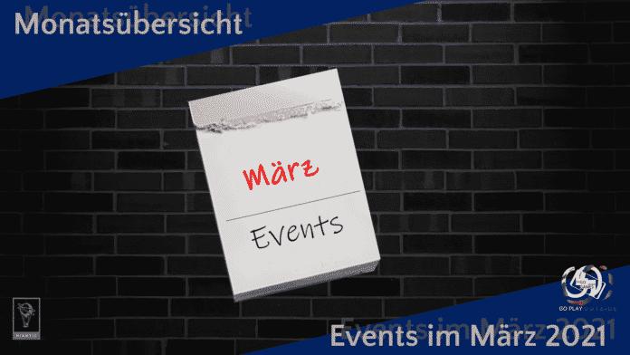 Monatsübersicht Events März 2021