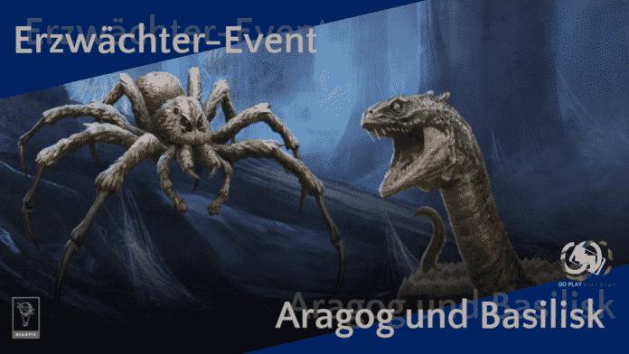 Erzwächter-Event Aragog und Basilisk April 2021